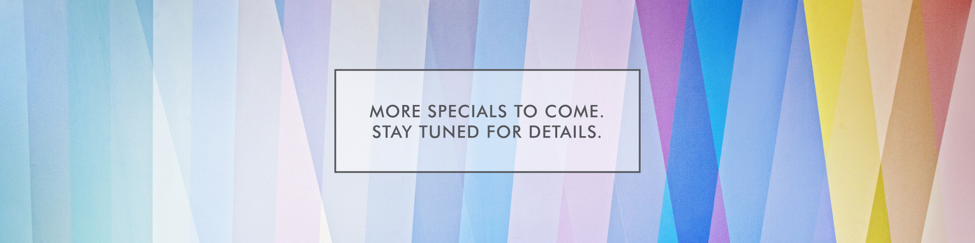 Specials_TO-COME_Banner